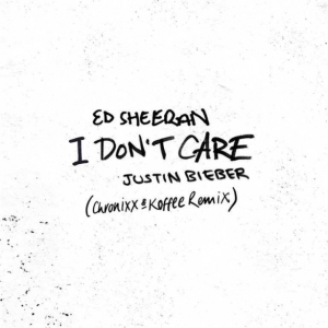 Ed Sheeran - I Don't Care (Remix) (ft. Justin Bieber Ft. Koffee & Chronixx)